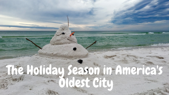 Holiday Season in America's Oldest City