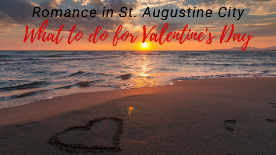 Valentine's Day in St. Augustine